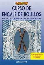 ENCAJE DE BOLILLOS,CURSO.LIBRO DE.DRAC-RUST