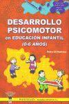 DESARROLLO PSICOMOTOR EN EDUCACION INFANTIL DE 0 A 6 AÑOS.WANCELEN