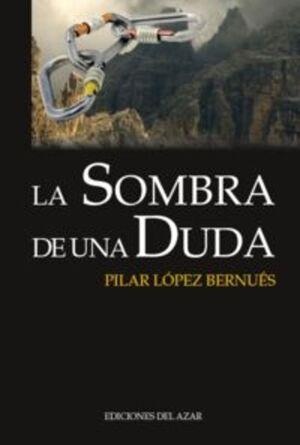 SOMBRA DE UNA DUDA,LA. DEL AZAR