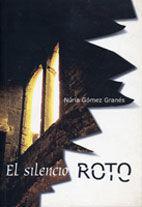 SILENCIO ROTO,EL.AROLA-RUST