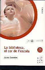 BIBLIOTECA.EL COR DE L'ESCOLA.ROSASENSAT