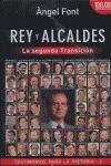 REY Y ALCALDES. LA SEGUNDA TRANSICION.PC EDIT-DURA