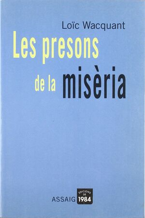 PRESONS DE LA MISERIA,LES.EDIC 1984-RUST