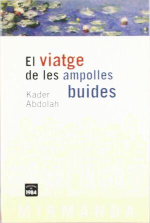 VIATGE DE LES AMPOLLES BUIDES.EDIC 1984