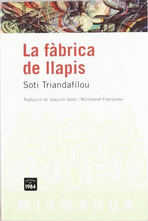 FABRICA DE LLAPIS,LA.ED 1984-MIRMANDA-RU