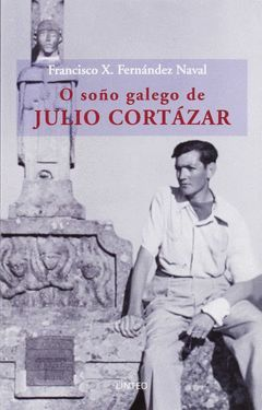 O SOÑON GALEGO JULIO CORTAZAR