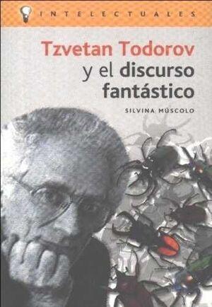 TZVETAN TODOROV Y EL DISCURSO FANTASTICO.CAMPO IDEAS-RUST
