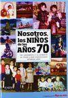 NOSOTROS, LOS NIÑOS DE LOS AÑOS 70.BAYARD-DURA