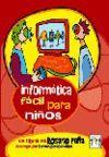 INFORMATICA FACIL PARA NIÑOS.INFO BOOKS