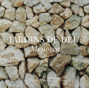 JARDINS DE DEU.MENORCA.ANGLE-RUST