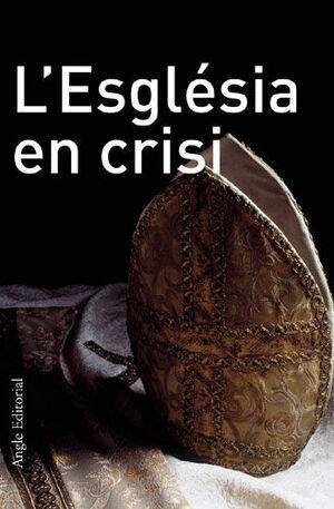 ESGLESIA EN CRISI.ANGLE-RUST