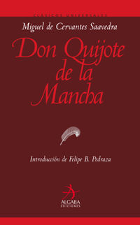 DON QUIJOTE DE LA MANCHA.ALGABA-DURA