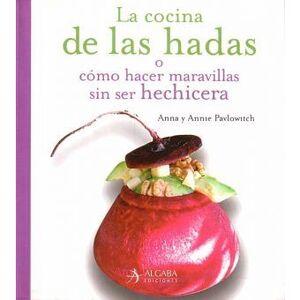 COCINA DE LAS HADAS,LA.ALGABA-RUST