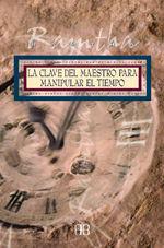 CLAVE DEL MAESTRO PARA MANIPULAR EL TIEMPO,LA.ARKANO BOOKS-RUST