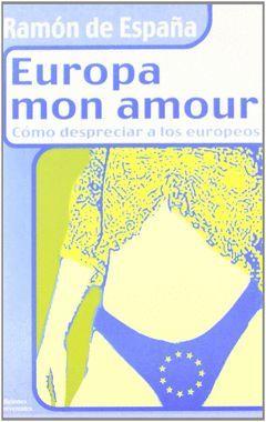 EUROPA MON AMOUR.IRREVERENTES