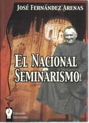 NACIONAL SEMINARISMO,EL.IRREVERENTES-RUS