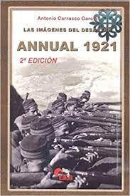 ANNUAL 1921,IMAGENES DEL DESASTRE.ALMENA