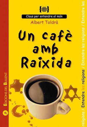 CAFE AMB RAIXIDA.BULLENT-RUST