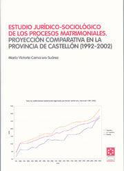 ESTUDIO JURÍDICO-SOCIOLÓGICO DE LOS PROCESOS MATRIMONIALES