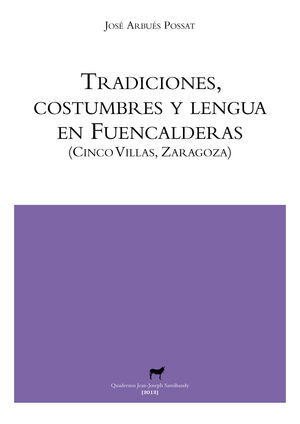TRADICIONES, COSTUMBRES Y LENGUA EN FUENCALDERAS