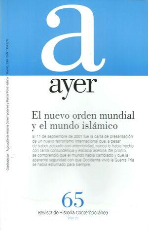 AYER.65. NUEVO ORDEN MUNDIAL Y EL MUNDO ISLAMICO.AYER-RUST