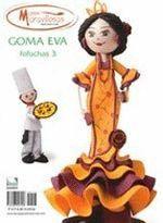 GOMA EVA FOFUCHAS-03.MANOS MARAVILLOSAS.DE VEGA REVISTA
