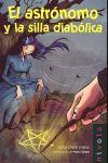 ASTRONOMO Y LA SILLA DIABOLICA, EL. NIVOLA-MARCO NEGRO-19-INF (A PARTIR DE 12 AÑOS)-RUST