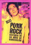 PUNK ROCK.HISTORIA DE 30 AÑOS DE SUBVERSION.T&B-RUST
