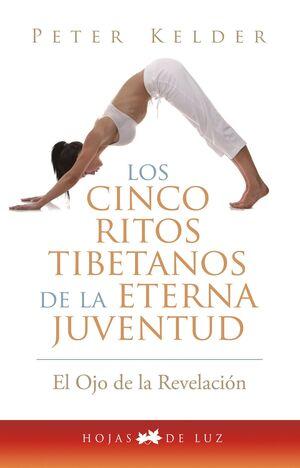 CINCO RITOS TIBETANOS DE LA ETERNA JUVENTUD, LOS.HOJAS DE LUZ