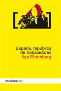 ESPAÑA REPUBLICA DE TRABAJADORES.MELUSINA-RUST