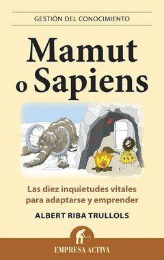MAMUT O SAPIENS. URANO-EMPRESA ACTIVA