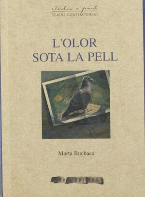 OLOR SOTA LA PELL,L´.AROLA-TEATRE CONTEMPORANI-34-RUST