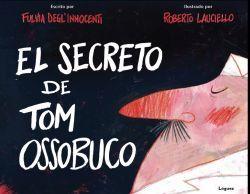 EL SECRETO DE TOM OSSOBUCO
