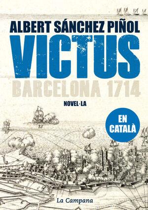 VICTUS (EN CATALÀ). LA CAMPANA-DURA