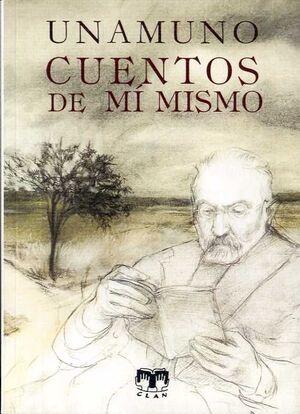 CUENTOS DE MÍ MISMO.UNAMUNO