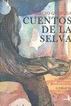 CUENTOS DE LA SELVA.ALCALA-INF-G-CARTONE