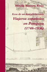 VIAJEROS ESPAÑOLES EN POMPEYA (1748-1936)
