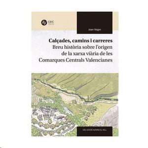 CALÇADES, CAMINS I CARRERES