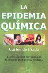 EPIDEMIA QUIMICA,LA.INTEGRALIA EDICIONES