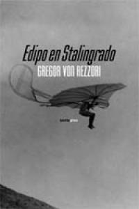 EDIPO EN STALINGRADO. SEXTO PISO-RUST.