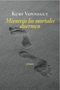 MIENTRAS LOS MORTALES DUERMEN. SEXTOPISO-RUST