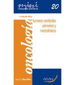 ONCOLOGIA: TUMORES CEREBRALES PRIMARIOS Y METASTASICOS