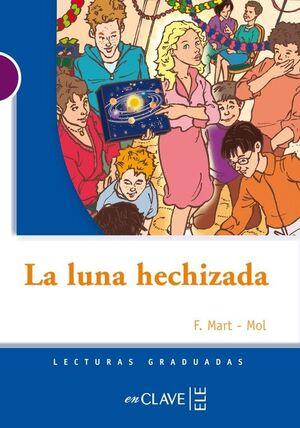 LA LUNA HECHIZADA