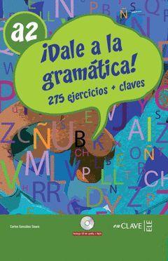 DALE A LA GRAMATICA A2