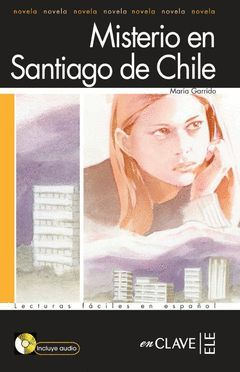 MISTERIO EN SANTIAGO DE CHILE + CD AUDIO