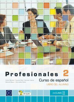 PROFESIONALES 2 - LIBRO DEL ALUMNO (B1) + CD AUDIO