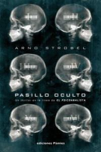 PASILLO OCULTO. ED.PAMIES-RUST
