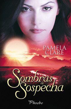 SOMBRAS DE SOSPECHA. PHOEBE-RUST