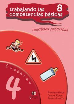 TRABAJANDO LAS COMPETENCIAS BASICAS 8 CUADERNO 4