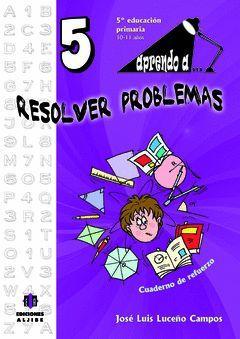APRENDO A RESOLVER PROBLEMAS 5